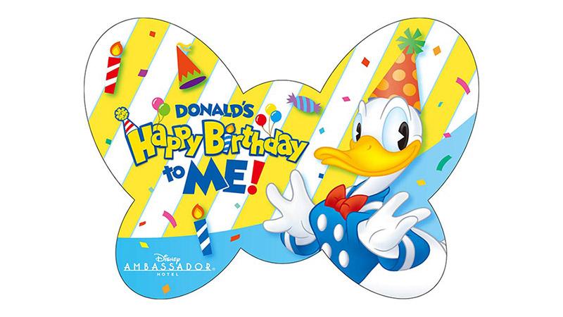 ディズニーアンバサダーホテルに泊まって、ドナルドのバースデーをお祝いしよう!のイメージ